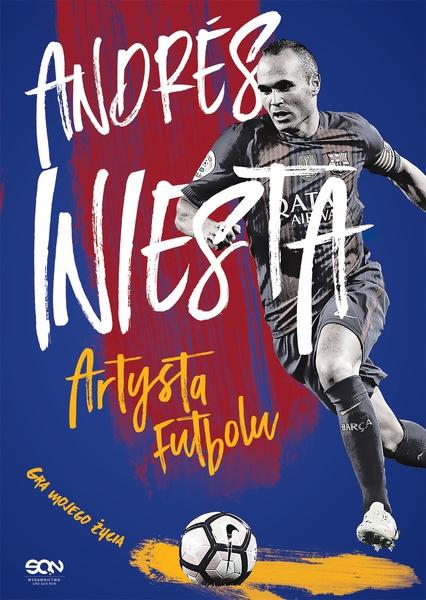 Andrés Iniesta. Artysta futbolu
