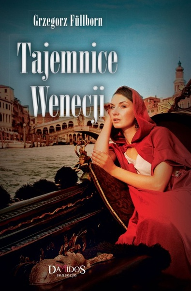 Tajemnice Wenecji. Część 2