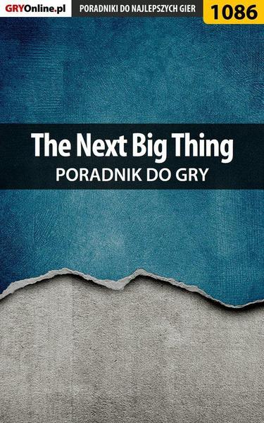 The Next Big Thing - poradnik do gry
