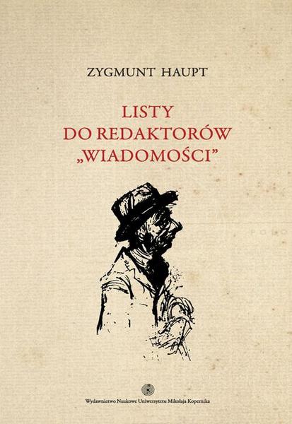 """Listy do redaktorów """"Wiadomości"""", t. 1"""