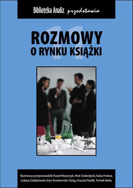 Rozmowy o rynku książki 11