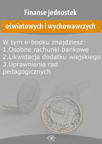 Finanse jednostek oświatowych i wychowawczych, wydanie styczeń 2015 r.
