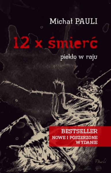 12 x śmierć - piekło w raju