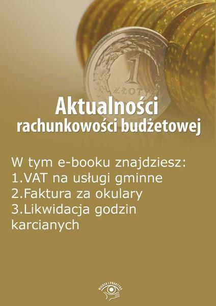 Aktualności rachunkowości budżetowej, wydanie czerwiec 2016 r.