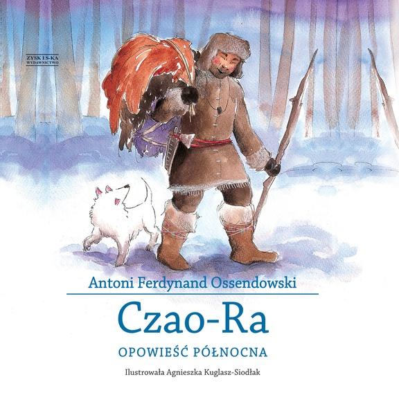 Czao-Ra. Opowieść północna