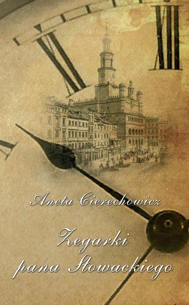 Zegarki Pana Słowackiego