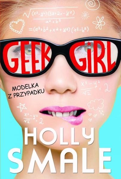 Geek girl. Modelka z przypadku