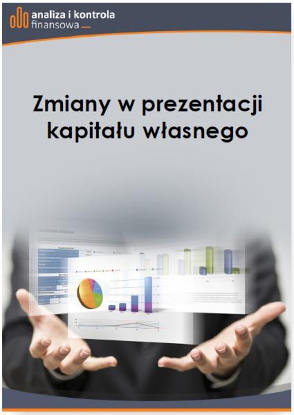 Zmiany w prezentacji kapitału własnego