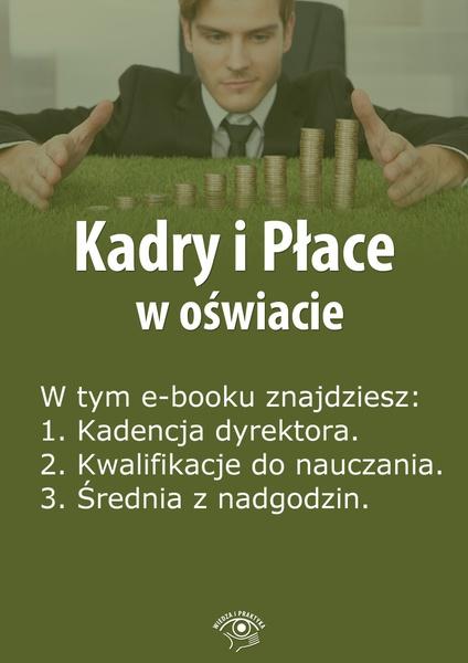 Kadry i Płace w oświacie. Wydanie maj 2014 r.