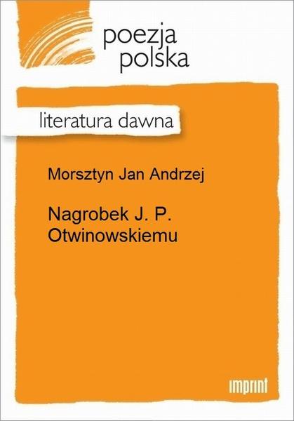 Nagrobek J. P. Otwinowskiemu