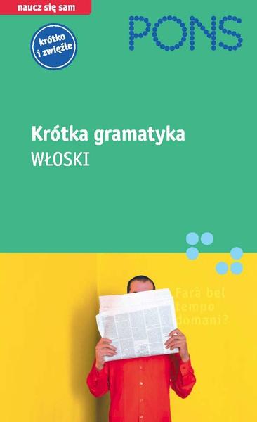 Krótka gramatyka - WŁOSKI