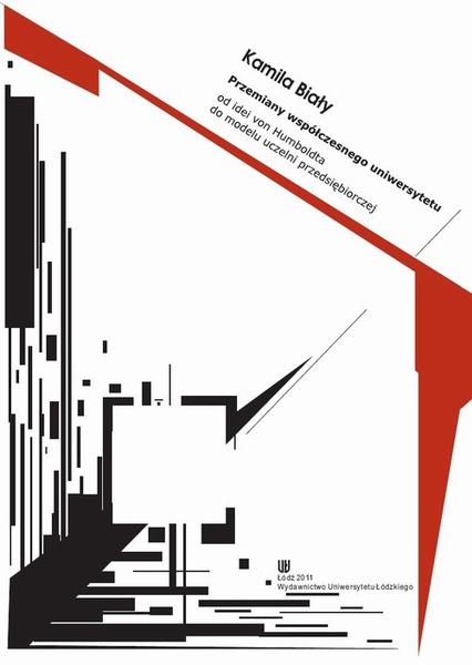 Przemiany współczesnego uniwersytetu od idei von Humboldta do modelu uczelni przedsiębiorczej