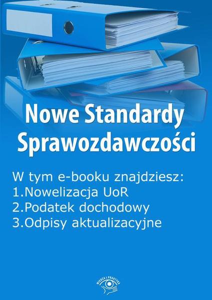 Nowe Standardy Sprawozdawczości, wydanie listopad 2015 r. część II