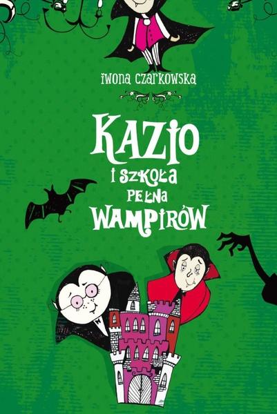 Kazio i szkoła pełna wampirów