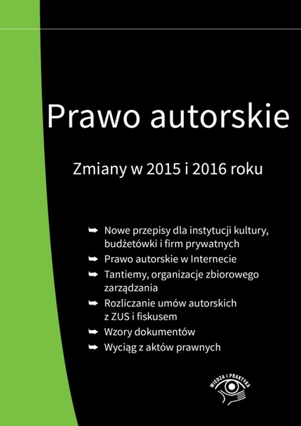 Prawo autorskie. Zmiany w 2015 i 2016 roku