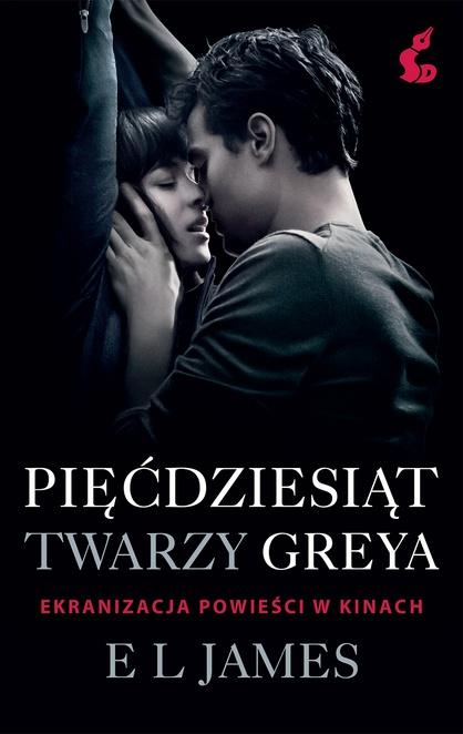 Pięćdziesiąt twarzy Greya (wyd. filmowe) - E L James