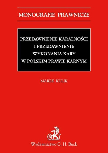 Przedawnienie karalności i przedawnienie wykonania kary w polskim prawie karnym