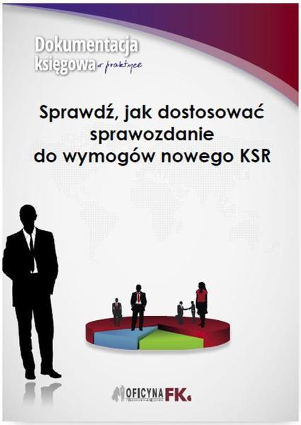 Sprawdź, jak dostosować sprawozdanie do wymogów nowego KSR