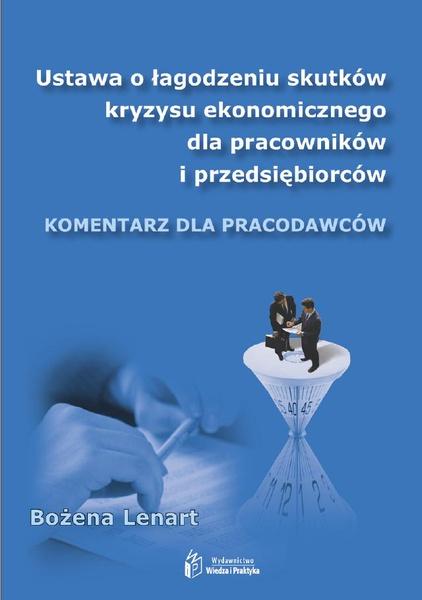 Ustawa o łagodzeniu skutków kryzysu ekonomicznego dla pracowników i przedsiębiorców