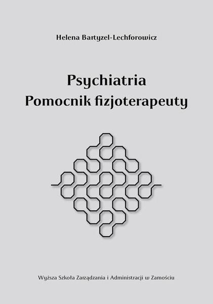 Psychiatria pomocnik fizjoterapeuty