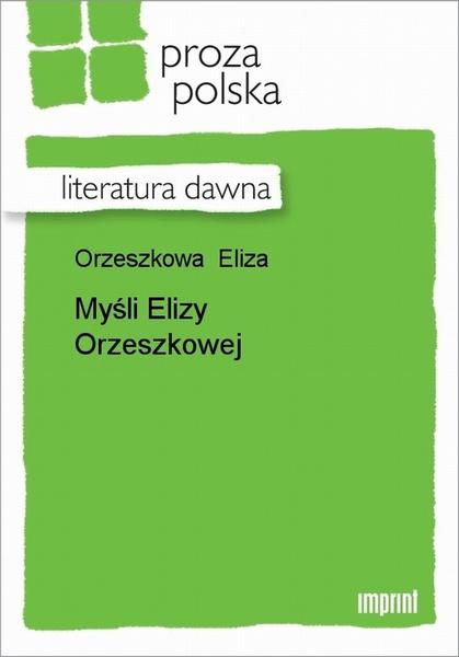 Myśli Elizy Orzeszkowej