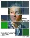 ebook Kubuś Fatalista i jego pan - Denis Diderot