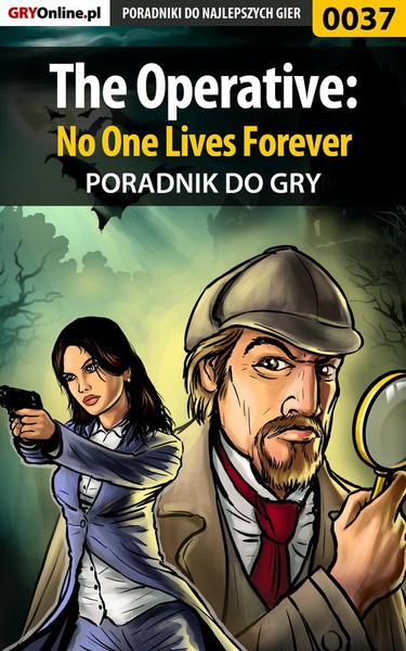 The Operative: No One Lives Forever - poradnik do gry
