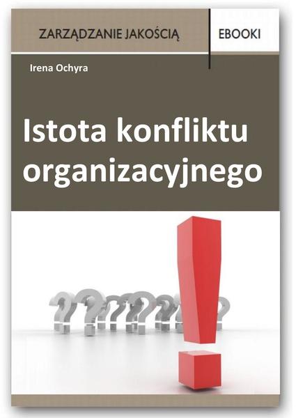 Istota konfliktu organizacyjnego