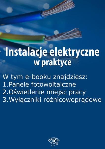 Instalacje elektryczne w praktyce, wydanie październik 2015 r.
