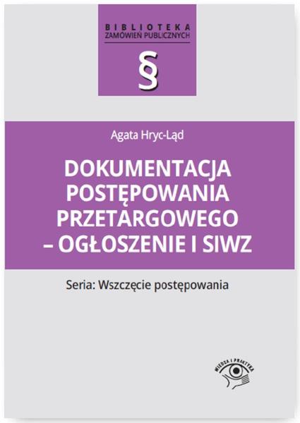 Dokumentacja postępowania przetargowego - ogłoszenie i siwz
