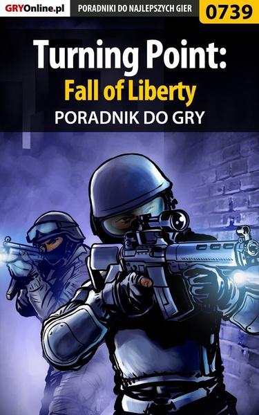 Turning Point: Fall of Liberty - poradnik do gry