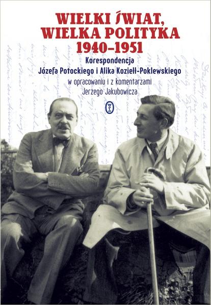 Wielki świat, wielka polityka 1940-1951