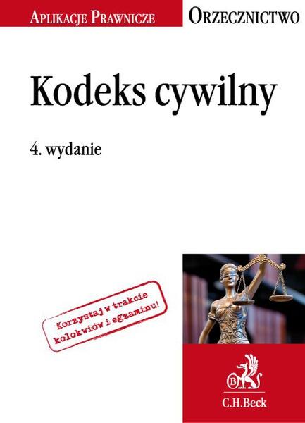 Kodeks cywilny. Orzecznictwo Aplikanta. Wydanie 4