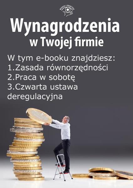 Wynagrodzenia w Twojej firmie, wydanie maj 2014 r. część II