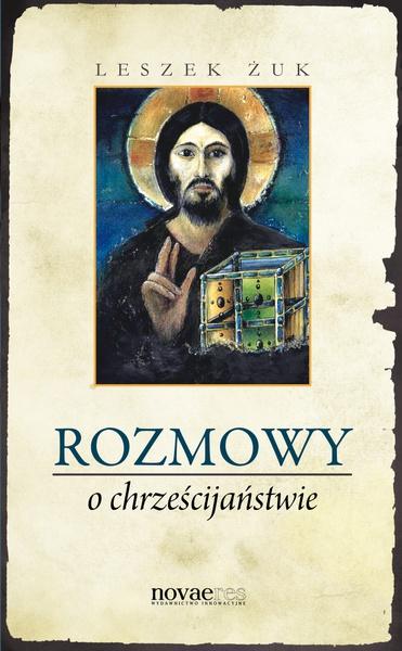 Rozmowy o chrześcijaństwie