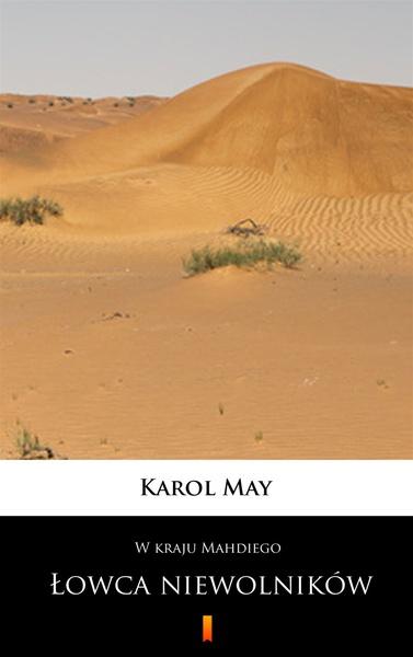 W kraju Mahdiego. Łowca niewolników