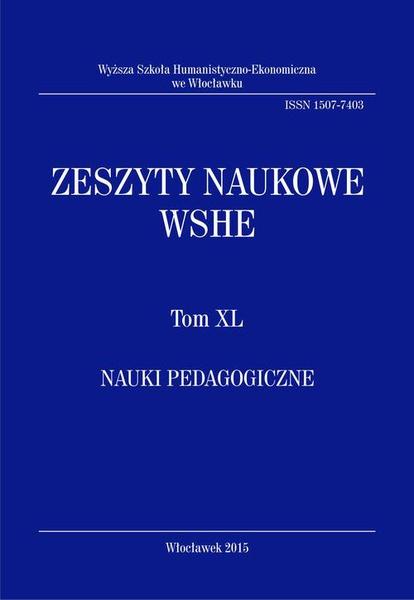 Zeszyty Naukowe WSHE, t. XL, Nauki Pedagogiczne