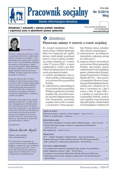 Pracownik socjalny. Aktualności i wskazówki z zakresu praktyki zawodowej i organizacji pracy w placówkach pomocy społecznej. Nr 5/2014