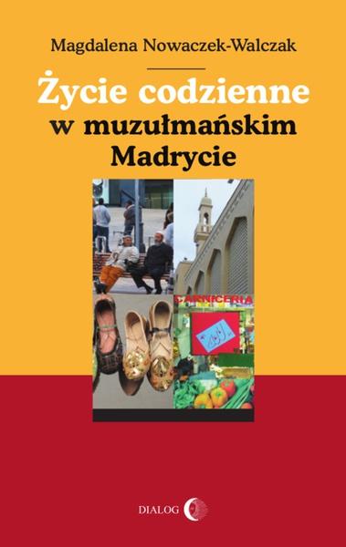 Życie codziennie w muzułmańskim Madrycie