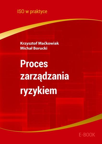 Proces zarządzania ryzykiem. Wydanie 2