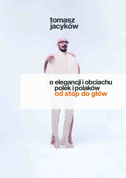 O elegancji i obciachu Polek i Polaków
