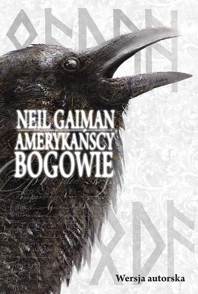 Amerykańscy bogowie. Wersja autorska