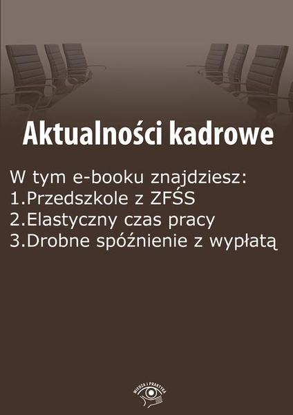 Aktualności kadrowe, wydanie wrzesień 2015 r.