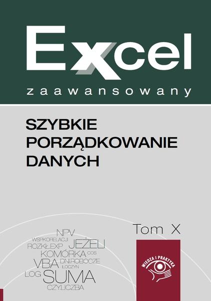 Szybkie porządkowanie danych w Excelu