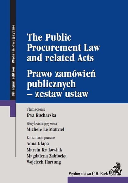 Prawo zamówień publicznych - zestaw ustaw. The Public Procurement Law and related Acts