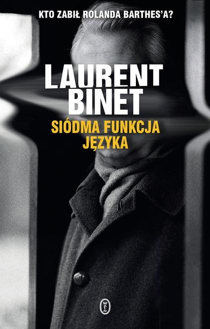 Siódma funkcja języka - Laurent Binet