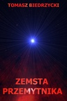 ebook Zemsta przemytnika - Tomasz Biedrzycki
