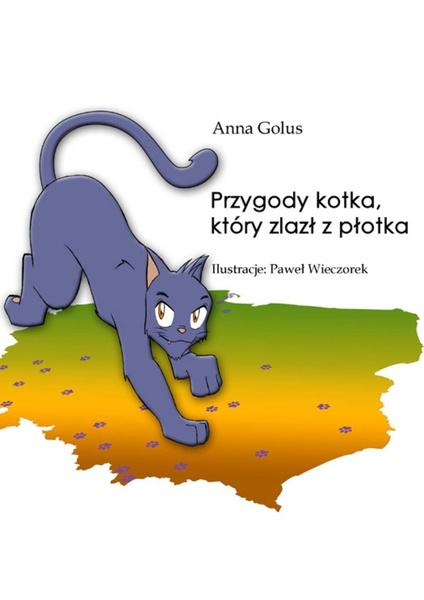 Przygody kotka, który zlazł z płotka