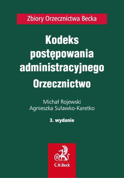 Kodeks postępowania administracyjnego. Orzecznictwo. Wydanie 3