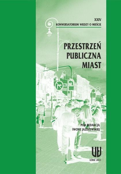 XXIV Konwersatorium Wiedzy o Mieście. Przestrzeń publiczna miast